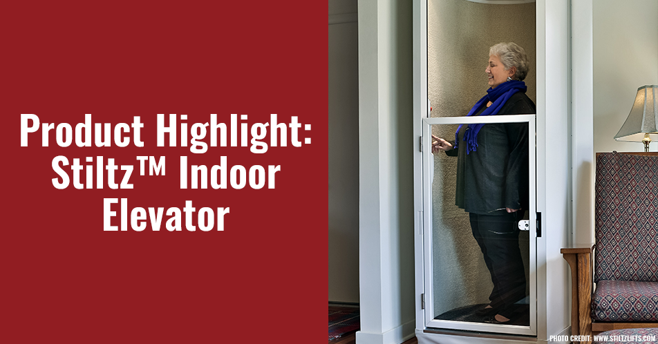 Product Highlight: Stiltz™ Indoor Elevator
