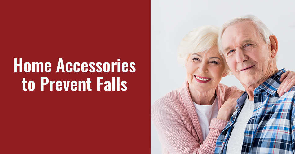 Home Accessories to Prevent Falls