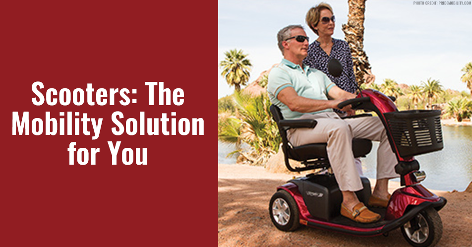 Scooters: The Mobility Solution for You