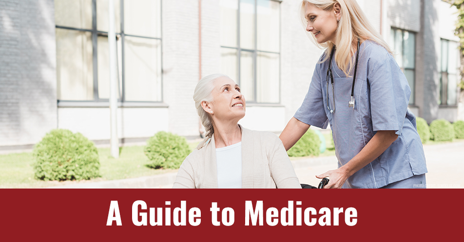 A Guide to Medicare