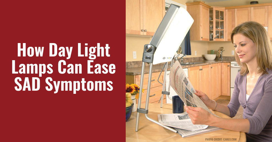 How Day Light Lamps Can Ease SAD Symptoms
