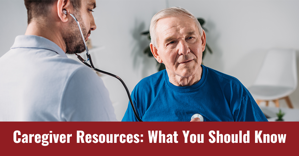 Caregiver Resources: What You Should Know